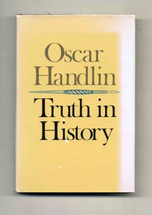 Truth in History - 1st Edition/1st Printing