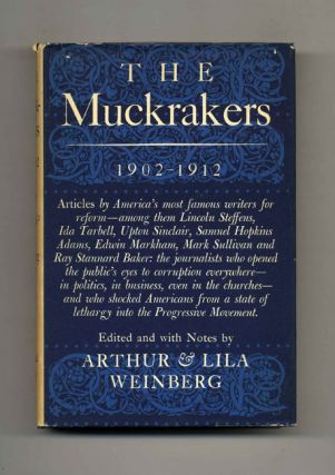 The Muckrakers 1902-1912 - 1st Edition/1st Printing