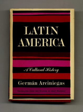 Latin America: A Cultural History - 1st US Edition/1st Printing