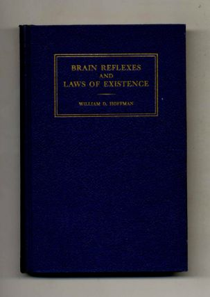 Brain Reflexes And Laws Of Existence - 1st Edition/1st Printing