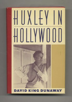 Huxley in Hollywood - 1st Edition/1st Printing