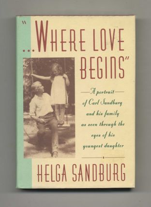 """...Where Love Begins"" - 1st Edition/1st Printing"