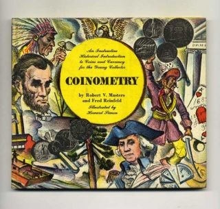 Coinometry: An Instructive Historical Introduction to Coins and Currency for the Young Collector