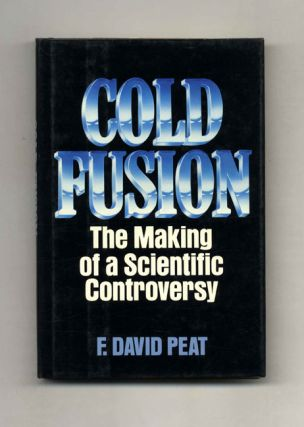 Cold Fusion: The Making of a Scientific Controversy