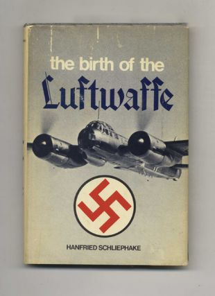 The Birth of the Luftwaffe - 1st US Edition/1st Printing
