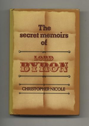 The Secret Memoirs of Lord Byron - 1st Edition/1st Printing