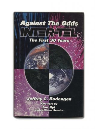 Against The Odds Inter-Tel: The First 30 Years. Jeffrey L. Rodengen.