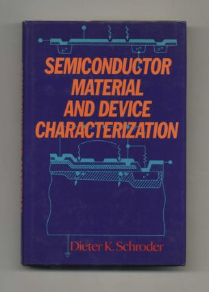 Semiconductor Material and Device Characterization - 1st Edition/1st Printing
