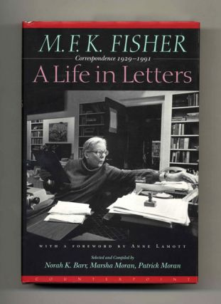 A Life in Letters: Correspondence 1929-1991 - 1st Edition/1st Printing