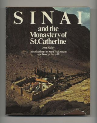 Sinai and the Monastery of St. Catherine. John Galey