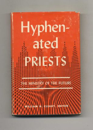 Hyphenated Priests. William H. Cleary