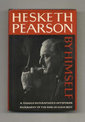 Hesketh Pearson: By Himself - 1st Edition/1st Printing