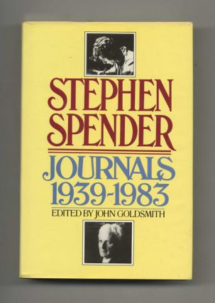 Stephen Spender Journals 1939-1983 - 1st Trade Edition/1st Printing