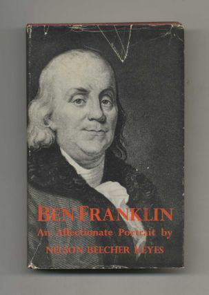 Ben Franklin, An Affectionate Portrait - 1st Edition/1st Printing