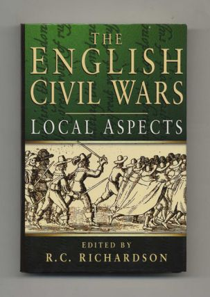 The English Civil Wars: Local Aspects - 1st Edition/1st Printing