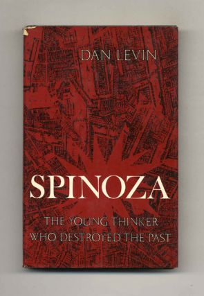 Spinoza: The Young Thinker Who Destroyed the Past