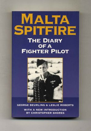 Malta Spitfire: The Diary of a Fighter Pilot