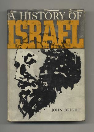 A History of Israel. John Bright