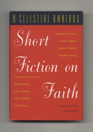 A Celestial Omnibus: Short Fiction on Faith. J. P. Maney, Tom Hazuka