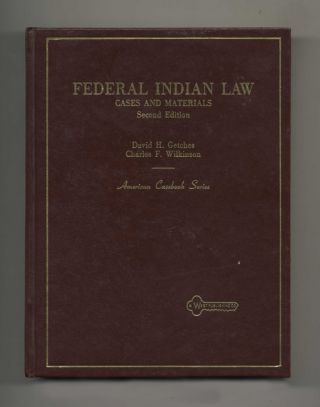 Federal Indian Law Cases and Materials