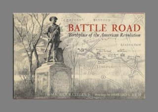 Battle Road: Birthplace of the American Revolution