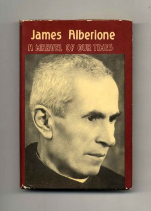 James Alberione, A Marvel of Our Times