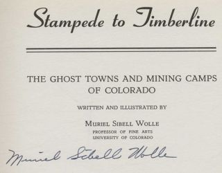 Stampede to Timberline: The Ghost Towns and Mining Camps of Colorado