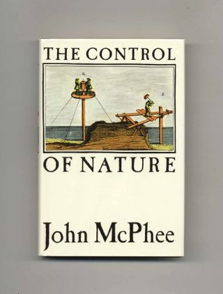 The Control of Nature - 1st Edition/1st Printing