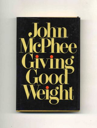 Giving Good Weight - 1st Edition/1st Printing