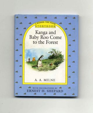 Kanga and Baby Roo Come to the Forest. A. A. Milne.