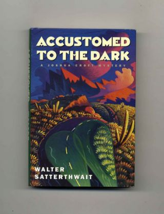 Accustomed to the Dark - 1st Edition/1st Printing