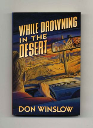 While Drowning in the Desert - 1st Edition/1st Printing