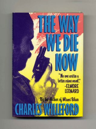 The Way We Die Now - 1st Edition/1st Printing