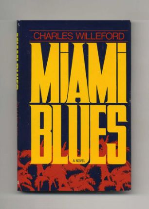 Miami Blues - 1st Edition/1st Printing