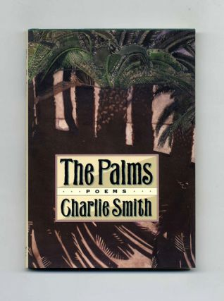 The Palms: Poems - 1st Edition/1st Printing