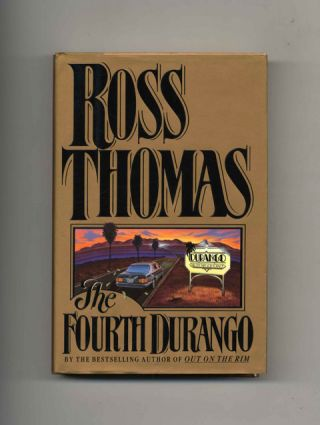 The Fourth Durango - 1st Edition/1st Printing. Ross Thomas