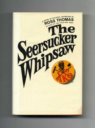 The Seersucker Whipsaw - 1st Edition/1st Printing
