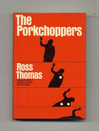 The Porkchoppers - 1st Edition/1st Printing