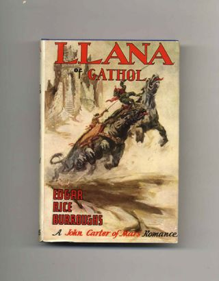 Llana of Gathol - 1st Edition/1st Printing. Edgar Rice Burroughs