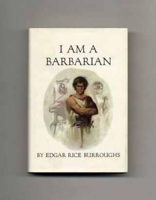 I Am a Barbarian - 1st Edition/1st Printing