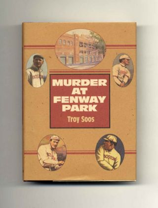 Murder At Fenway Park - 1st Edition/1st Printing