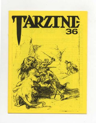 Tarzine: Number 36 - 1st Edition/1st Printing