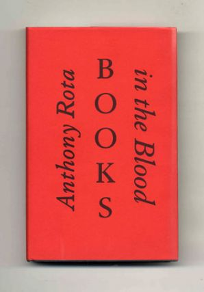 Books in the Blood: Memoirs of a Fourth Generation Bookseller - 1st Edition/1st Printing