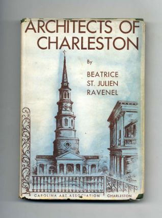 Architects of Charleston - 1st Edition/1st Printing