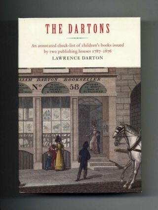 The Dartons: An Annotated Check-List of Children's Books Issued by Two Publishing Houses...
