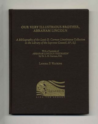 Our Very Illustrious Brother, Abraham Lincoln - 1st Edition