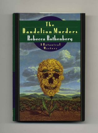 The Dandelion Murders - 1st Edition/1st Printing