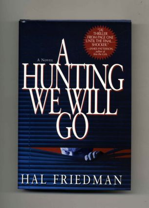 A Hunting We Will Go - 1st Edition/1st Printing