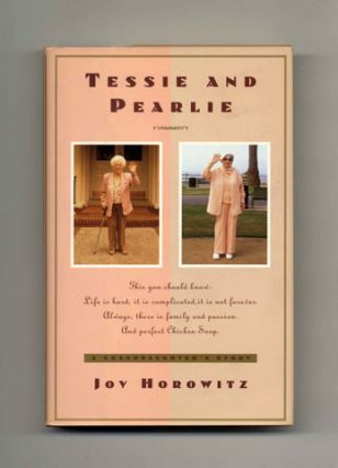 Tessie and Pearlie: A Granddaughter's Story - 1st Edition/1st Printing