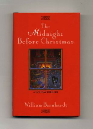 The Midnight before Christmas - 1st Edition/1st Printing. William Bernhardt